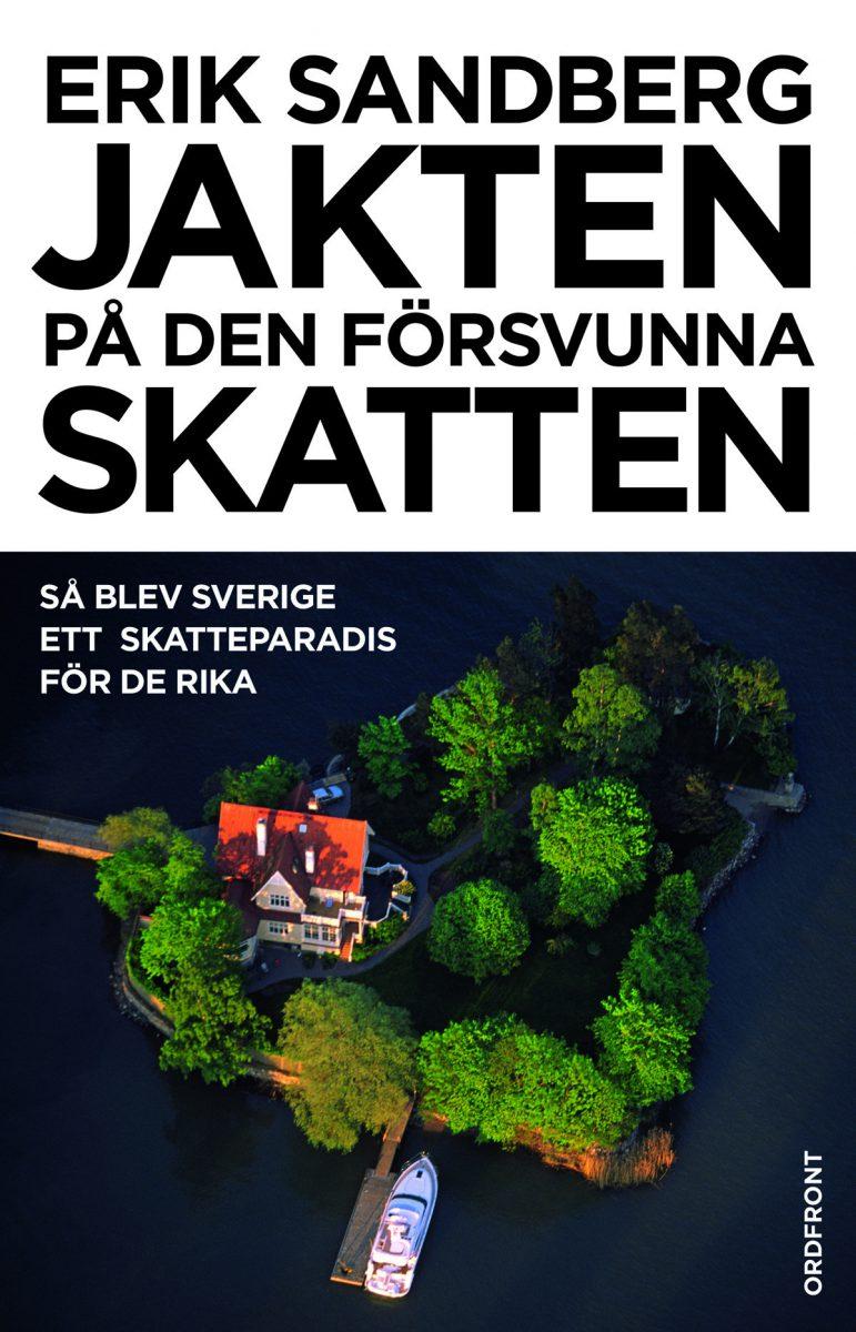 """""""Jakten på den försvunna skatten"""" av Erik Sandberg"""